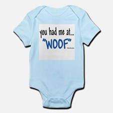You had me at Infant Bodysuit