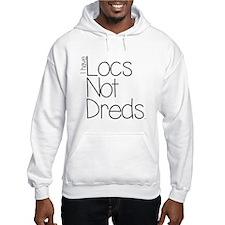 locs not dreds Hoodie