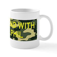 Stand With Phil Mug