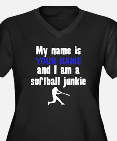 My Name Is And I Am A Softball Junkie Plus Size T-