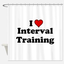 I Heart Interval Training Shower Curtain