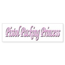 Pistol Packing Princess Bumper Bumper Sticker