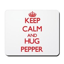 Keep calm and Hug Pepper Mousepad