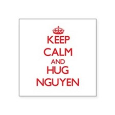 Keep calm and Hug Nguyen Sticker