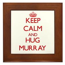 Keep calm and Hug Murray Framed Tile