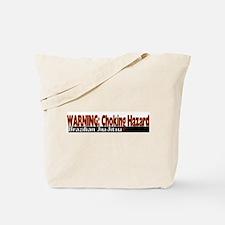 Warning: Choking hazard Tote Bag
