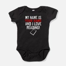 My Name Is And I Love Reading Baby Bodysuit