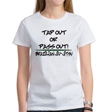 Tap out or pass out Tee