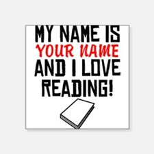 My Name Is And I Love Reading Sticker