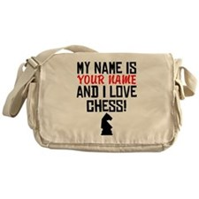 My Name Is And I Love Chess Messenger Bag