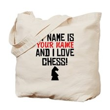 My Name Is And I Love Chess Tote Bag