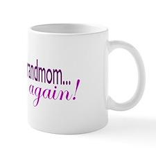 Grandmom Again Mug