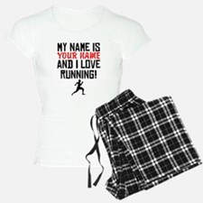 My Name Is And I Love Running Pajamas