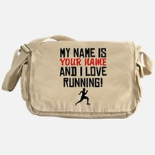 My Name Is And I Love Running Messenger Bag