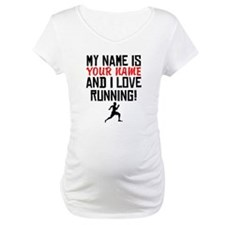 My Name Is And I Love Running Shirt