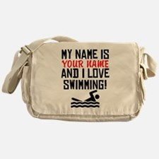 My Name Is And I Love Swimming Messenger Bag
