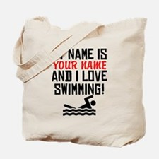 My Name Is And I Love Swimming Tote Bag