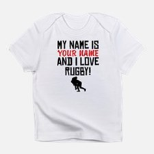 My Name Is And I Love Rugby Infant T-Shirt