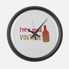 Im a GOOD VINTAGE with vino wine bottle Large Wall