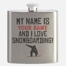 My Name Is And I Love Snowboarding Flask