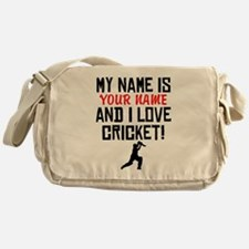 My Name Is And I Love Cricket Messenger Bag