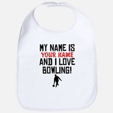 My Name Is And I Love Bowling Bib