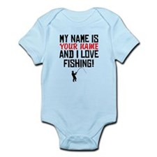 My Name Is And I Love Fishing Body Suit