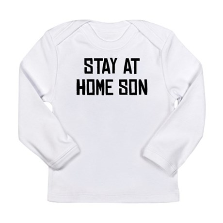 Stay At Home Son Long Sleeve T-Shirt