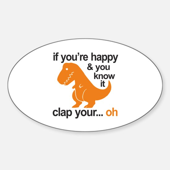 T-Rex clap your hands Sticker (Oval)