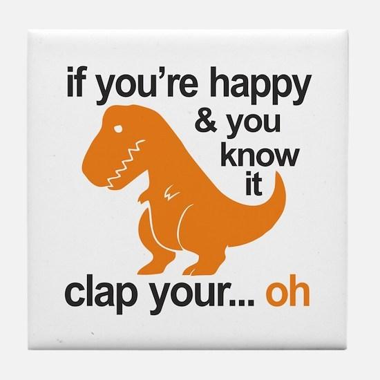 T-Rex clap your hands Tile Coaster