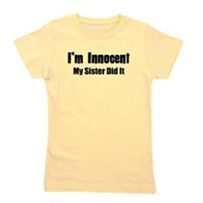 My Sister Did It Girl's Tee