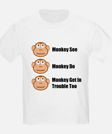Monkey See Monkey Do T-Shirt