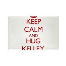 Keep calm and Hug Kelley Magnets