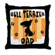 Bull Terrier Dad Throw Pillow
