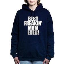 Best Freakin Mom Ever Hooded Sweatshirt