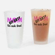 Off Duty Mom Drinking Glass