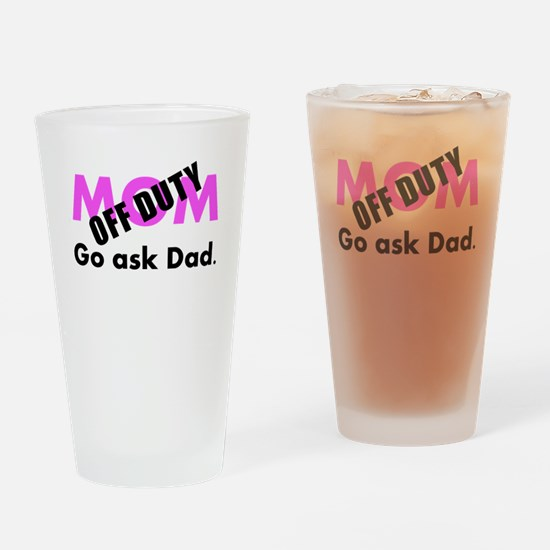 Off Duty Mom Drinking Glass