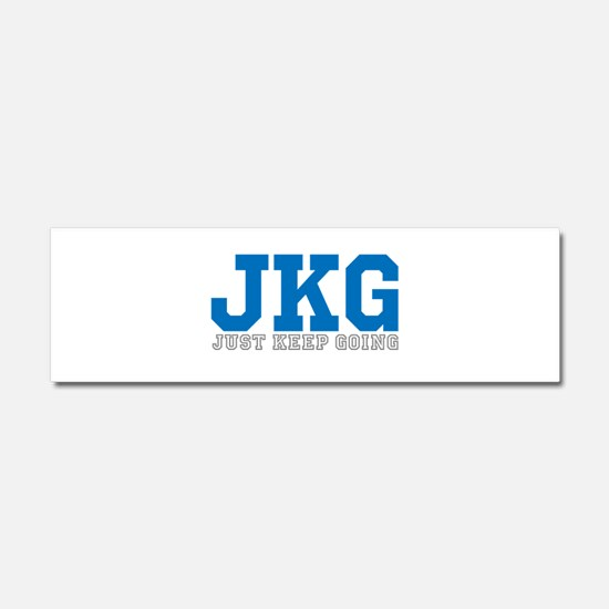 Just Keep Going Gray Blue Car Magnet 10 x 3
