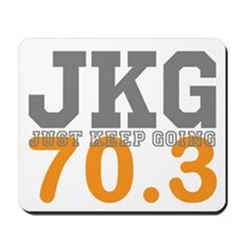 Just Keep Going 70.3 Mousepad
