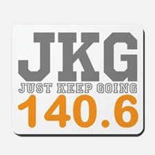 Just Keep Going 140.6 Mousepad