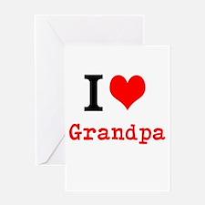I Love Grandpa Greeting Cards