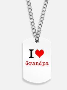 I Love Grandpa Dog Tags