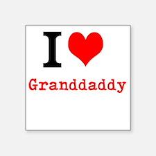 I Love Granddaddy Sticker