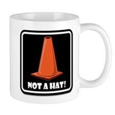NOT A HAT! BLACK SIGN 1 Mugs