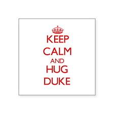 Keep calm and Hug Duke Sticker