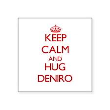 Keep calm and Hug Deniro Sticker