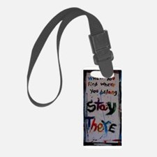 stay there Luggage Tag