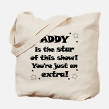 Addy is the Star Tote Bag