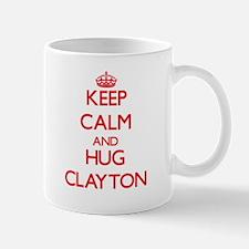 Keep calm and Hug Clayton Mugs