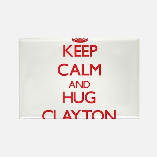 Keep calm and Hug Clayton Magnets